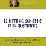 Is Hitting Someone Ever Justified?