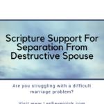 Scripture Support For Separation From Destructive Spouse