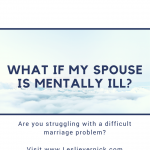 What If My Spouse Is Mentally Ill?
