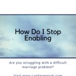 How Do I Stop Enabling