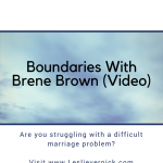 Boundaries With Brene Brown (Video)