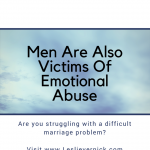 Men Are Also Victims Of Emotional Abuse