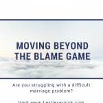 Moving Beyond The Blame Game