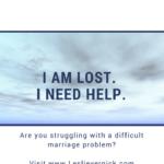 I Am Lost. I Need Help.