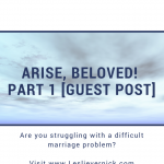 Arise, Beloved [Guest Post]