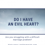 Do I Have An Evil Heart?