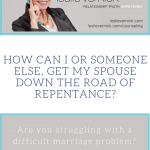 How Can My Counselor Get My Husband To Repent